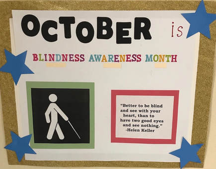 Picture - October is Blindness Awareness Month